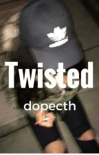 twisted → fivesos by dopecth