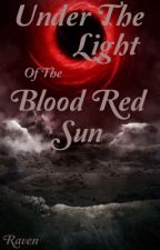 Under the Light of the Blood Red Sun (A Skyrim Fanfic; Under editing; Completed) by ChaoticDragon65