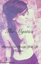 The Mystics by SweetNightmares18