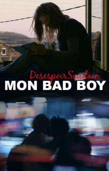 Mon Bad Boy