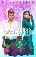 FALSE // Z.M. AU by xoLeKillah
