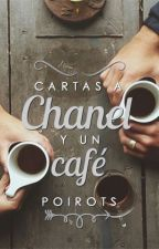 Cartas a Chanel y un café by poirots