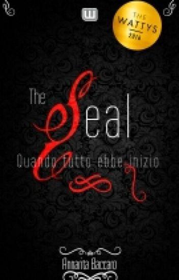The Seal - Quando tutto ebbe inizio
