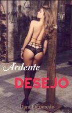 Ardente Desejo by danyfigueredo