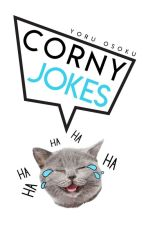 Corny Jokes by -realSuweeeg