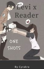 Levi x Reader One Shots by Cyrakra