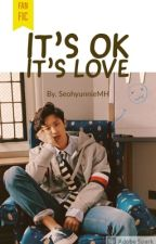 It's ok It's love (Chanyeol y tu) by SeohyunnieMH