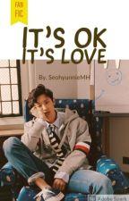 It's ok It's love (Chanyeol y tu) by SeohyunnieMH