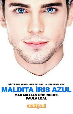 Maldita Íris Azul by MaxMillianRN