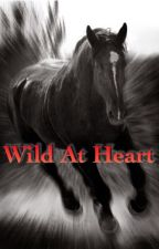 Wild At Heart by equestriansis
