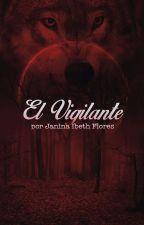 El Vigilante by vejibra