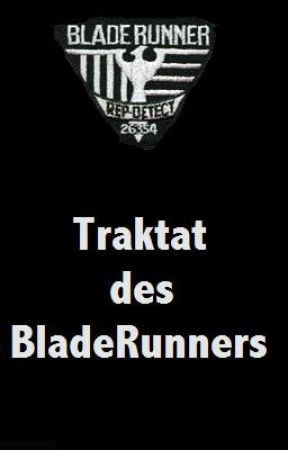 Traktat des Blade Runners by Fischauge