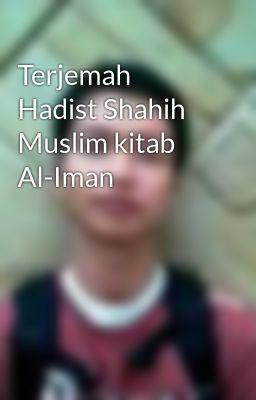 Terjemah Hadist Shahih Muslim kitab Al-Iman
