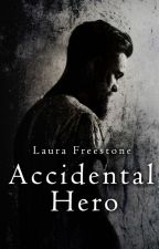 Accidental Hero by LauraFreestone