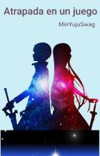 Encerrada en un juego (Kirito y Tú) by margodoblas12