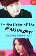 I'm the Hater of the Heartthrob by furiouspink21