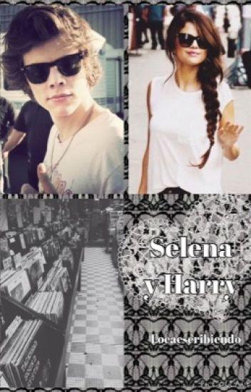 """Selena y Harry. """"TERMINADA"""""""
