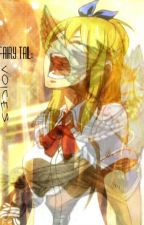 Fairy Tail: Voices by Silent_sunsets