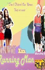 I Got a Wolf in Running Man by iashaputri