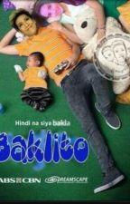 Baklito: Hindi Na Siya Bakla (SOON) by CTisforyou