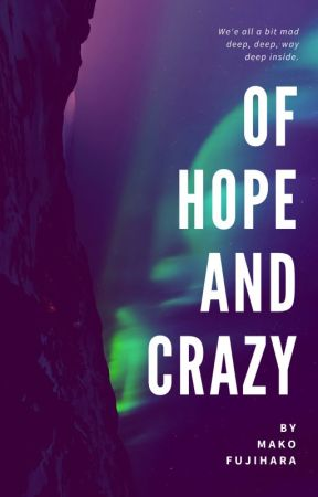 Of Hope And Crazy Love Is A Strong Word Wattpad