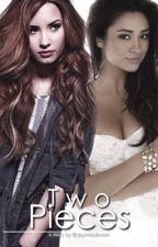 Two Pieces (a Demi Lovato Fanfiction) by daphnexlovato