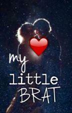 My Little Brat by mydearwriter