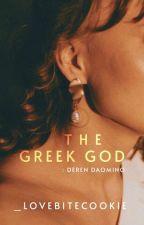 SEDUCING: THE GREEK GOD (Completed) by _LoveBiteCookie