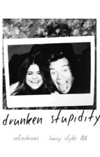 drunken stupidity, h.s by infinibrows