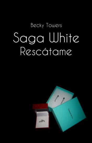 Saga White. Rescátame