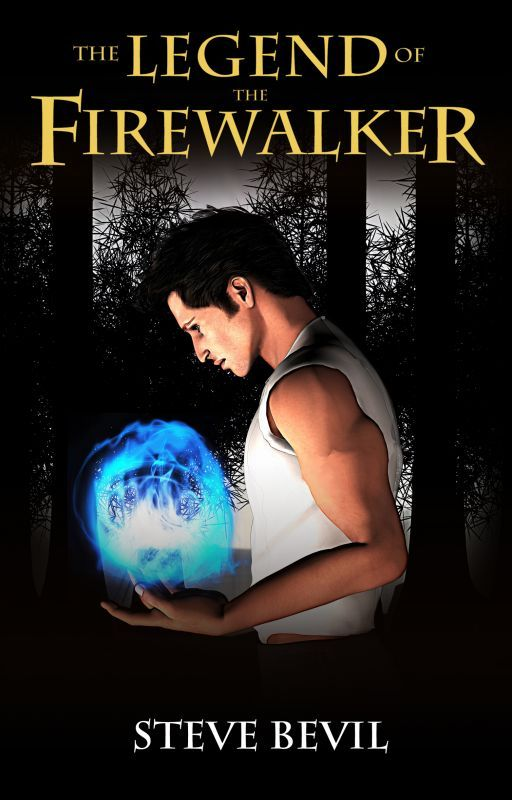 The Legend of the Firewalker, Book #1 by SteveBevil
