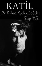 KATİL by zeze1112