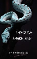 Through Snake Skin: Blood-arc Series, #6 - (BoyxBoy) by SpidersAndTea