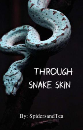 Through Snake Skin: Blood-arc Series, #6 - (BoyxBoy) by SpidersAndTea