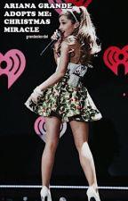 Ariana Grande Adopts me: Christmas Miracle ✨ by MoonlightKordei