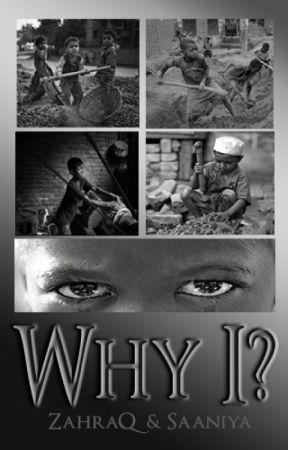 Why I? by ZahraQ