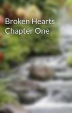 Broken Hearts Chapter One by jubbers