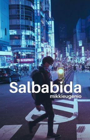 Salbabida [Completed] by mikkieugenio