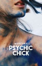 Psychic Chick (#2) by mercurially