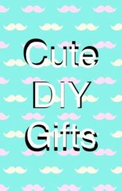 DIY Gifts by briaclark