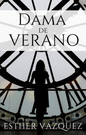Dama de Verano - 3era parte by EstherVzquez