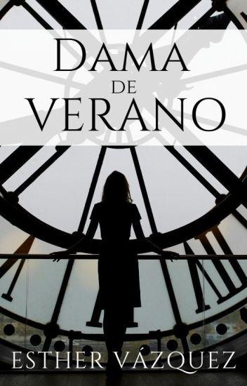 Dama de Verano - 3era parte
