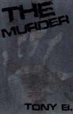 The Murder by Oraymond