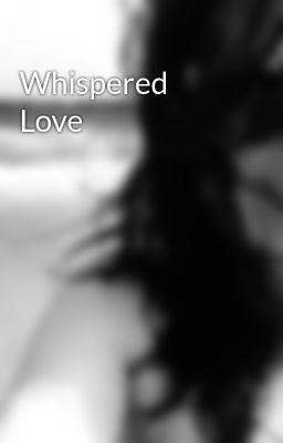 Whispered Love