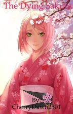 The Dying Sakura by CherryDawn2501