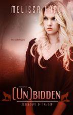 (Un)bidden - Chapters 1 - 2 by MelissaHaag