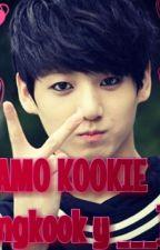 TE AMO KOOKIE ( jungkook Y TU ) bts by Kookie__bts