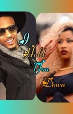 I Hold You Down by Payton24love
