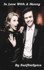 In Love With A Nanny (Haylor AU) (#Wattys2015) by SwiftieSpice