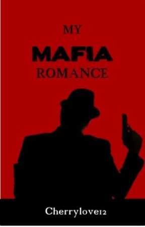 My Mafia Romance by Cherrylove12